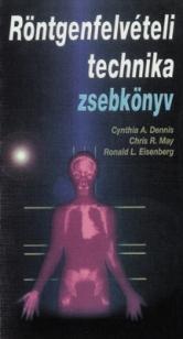 Röntgenfelvételi technika zsebkönyv
