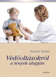 Védőoltásokról a tények alapján